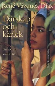 """Versión sueca de """"Un Amor que se nos va"""", novela de René Vázquez aparecida en 2008"""