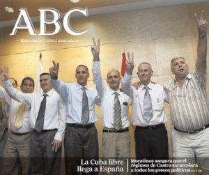 O xornal ABC celebrara en portada no 2010 a chegada dos mesmos disidentes que recomendaría repatriar en decembro de 2014.